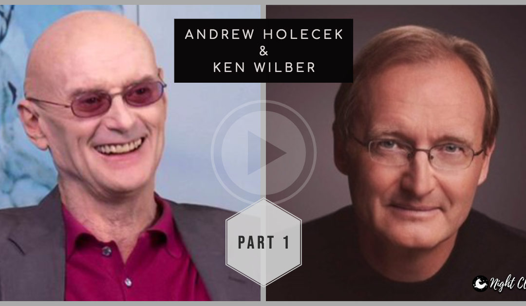 Waking Up and Growing Up, the Difference Between States and Structures of Consciousness and Much More! — Interview with Ken Wilber [Part 1 of 2]