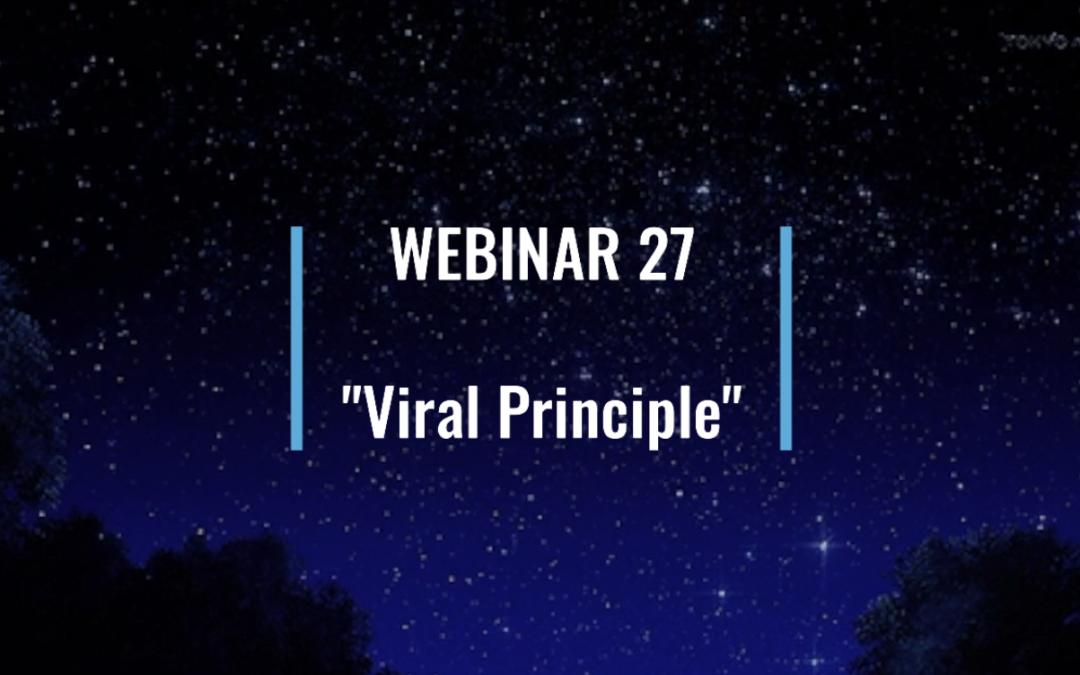 """Corona Virus And The """"Viral Principle"""" [#27]"""