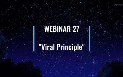 Webinar 27: Viral Principle