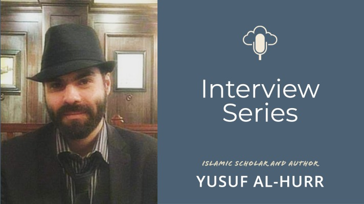 An Exhilarating Exploration Of Islamic Dream Work With Yusuf al-Hurr [#37]
