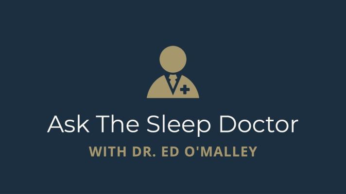 Ask the Sleep Doctor [#3] – 6/9/2021